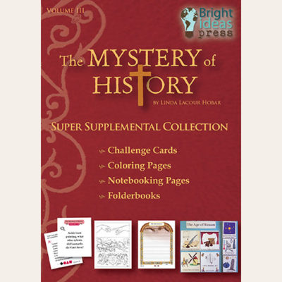 The Mystery of History Volume III Super Supplemental Collection