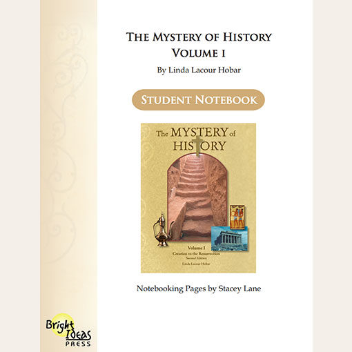 The Mystery of History Volume I Notebooking Pages