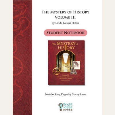 The Mystery of History Volume III Notebooking Pages