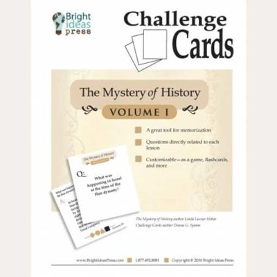 The Mystery of History Volume I Challenge Cards