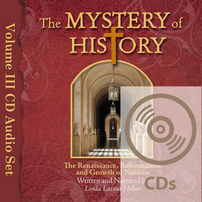 The Mystery of History Volume III Audio CDs