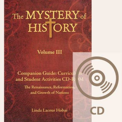 The Mystery of History Volume III Companion Guide CD