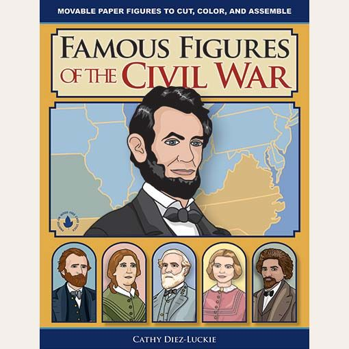 Famous Figures of The Civil War