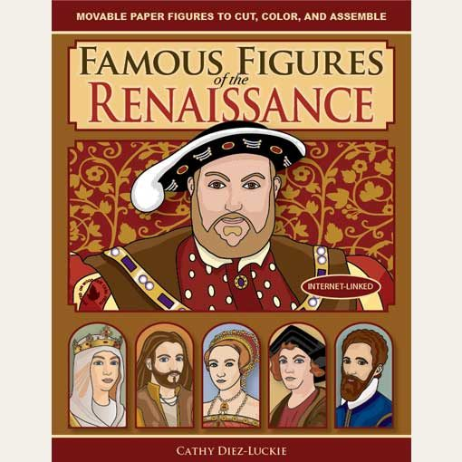 Figures in Motion - Famous Figures of the Renaissance