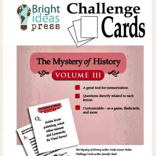 The Mystery of History Volume III Challenge Cards