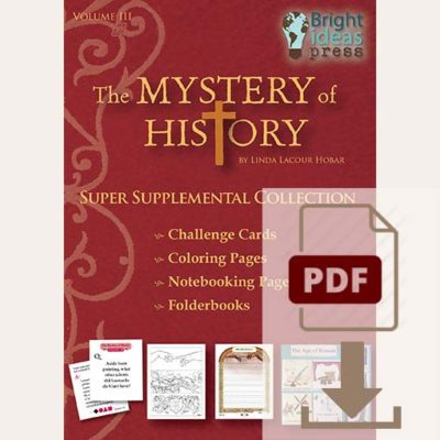 The Mystery of History Volume III Super Supplemental Collection PDF