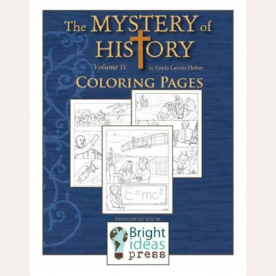 The Mystery of History Volume IV Coloring Pages