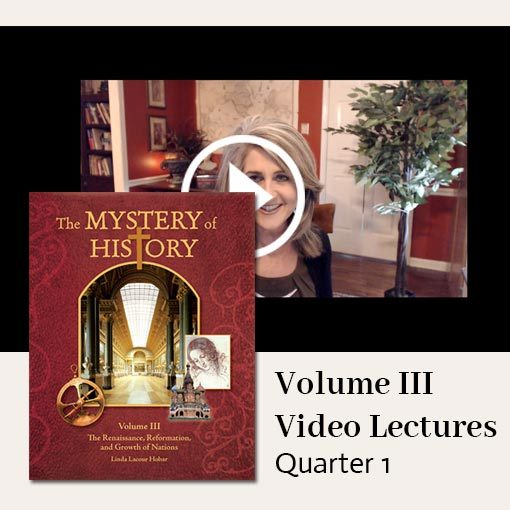The Mystery of History Video Lectures for Volume III Quarter 1