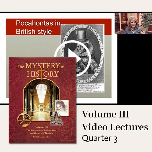 The Mystery of History Video Lectures for Volume III Quarter 3