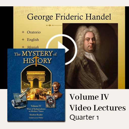 The Mystery of History Video Lectures for Volume IV Quarter 1