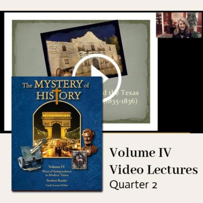 The Mystery of History Video Lectures for Volume IV Quarter 2
