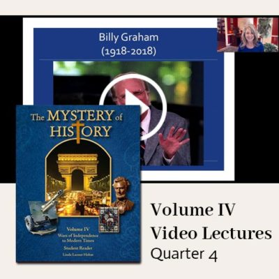 The Mystery of History Video Lectures for Volume IV Quarter 4