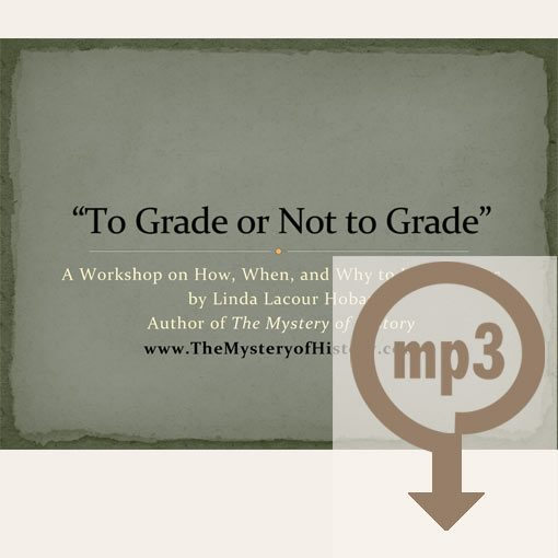 To Grade or Not to Grade Workshop mp3