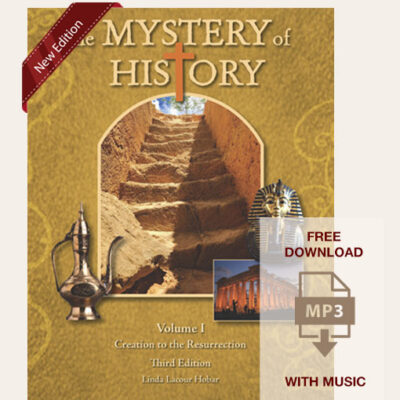 The Mystery of History Volume I Third Edition Hardback Student Book with free download - Quarter 1 MP3 with music