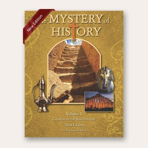The Mystery of History New Volume I Third Edition Ancient History Curriculum