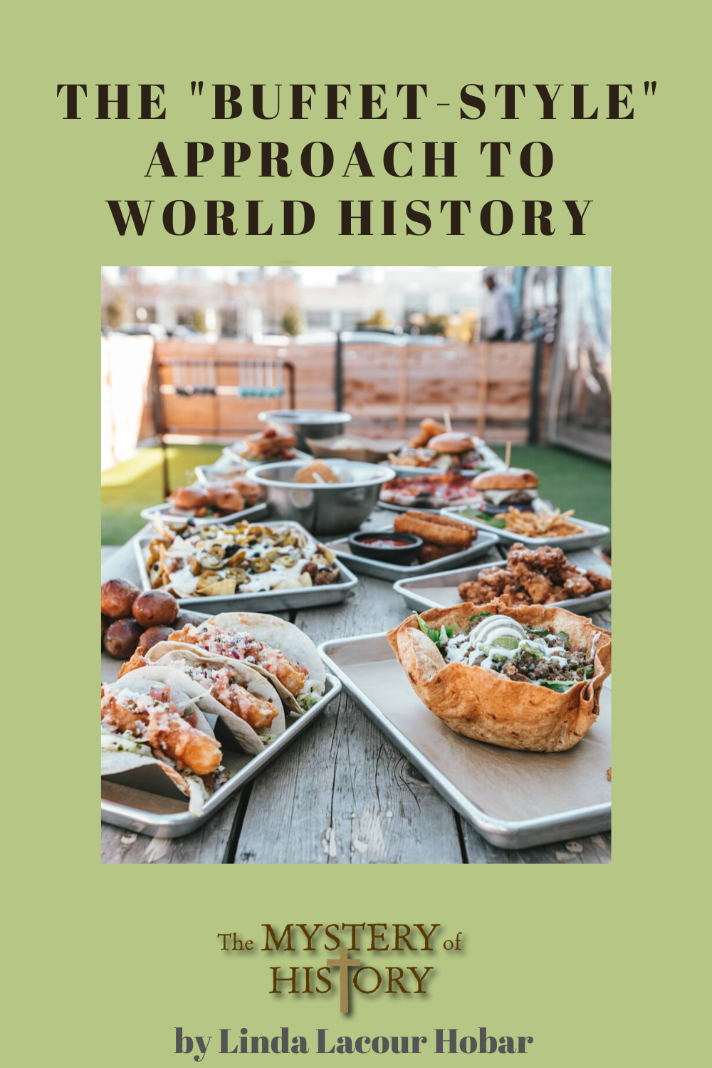 "Overwhelmed by the choices in world history? Try our ""buffet-style"" approach to world history to feed your family just enough of The Mystery of History! Linda Hobar explains why she sees this as the best style!"