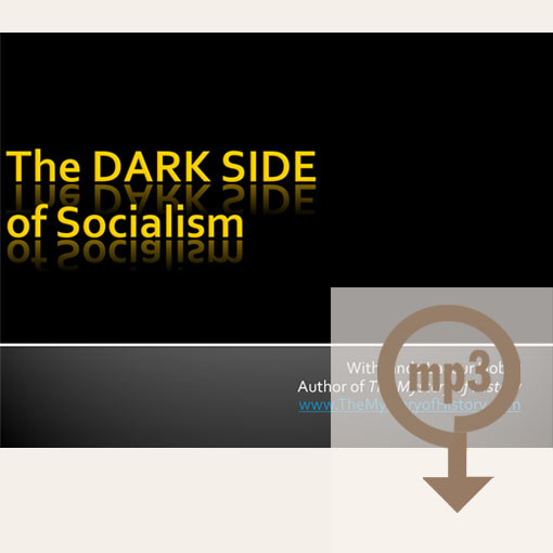 Product image for The Dark Side of Socialism workshop mp3