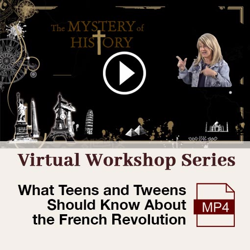 """What Teens and Tweens Should Know about the French Revolution"" (Virtual Workshop Series)"