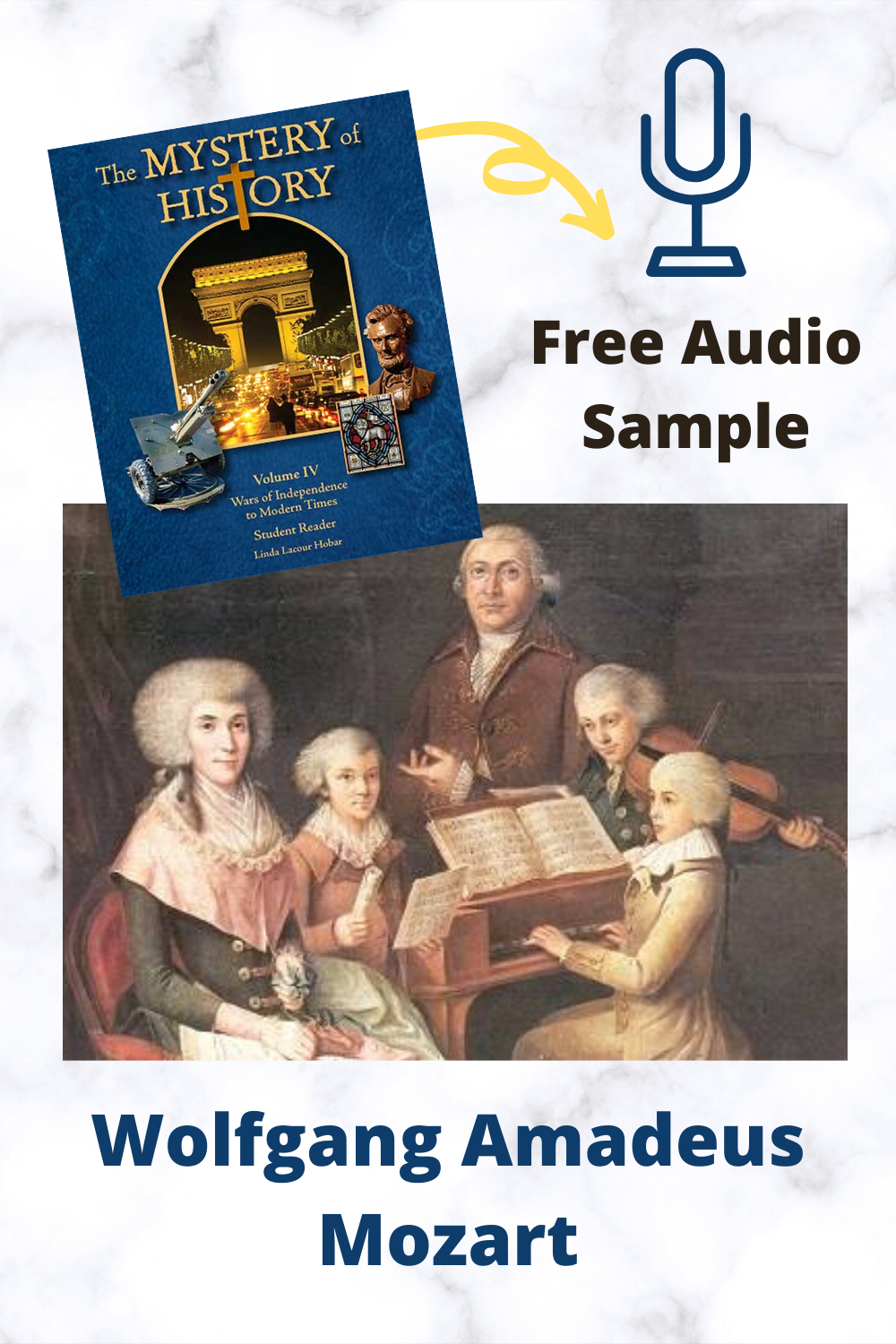Download a free audio sample of Wolfgang Amadeus Mozart from The Mystery of History Vol. IV