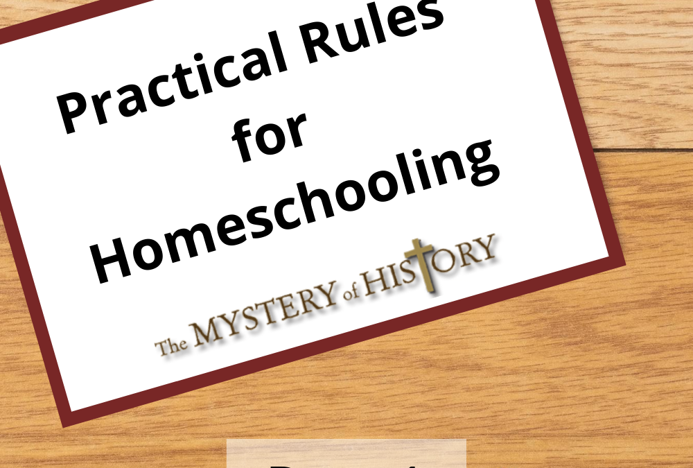 Practical Rules for Homeschooling—Part 1
