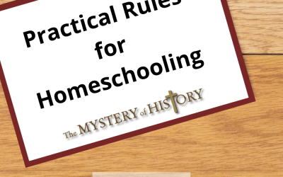 PracticalRules for Homeschooling—Part 1