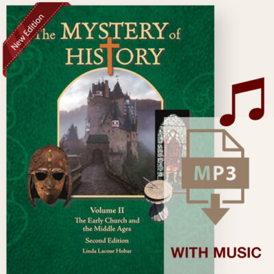 The Mystery of History Volume II Second Edition with FREE mp3 downloads