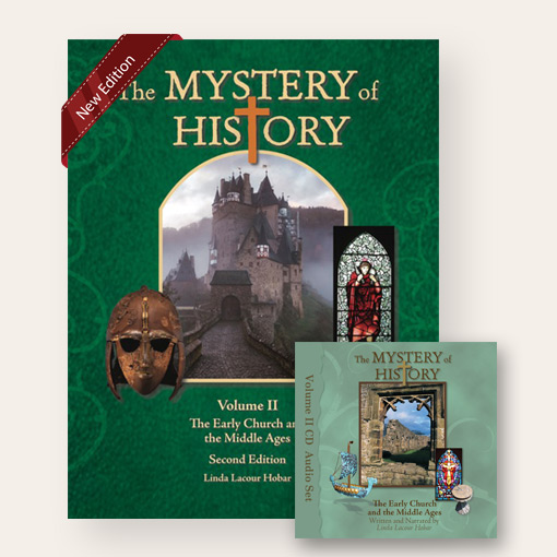 The Mystery of History Volume II - The Early Church and the Middle Ages 2nd Edition