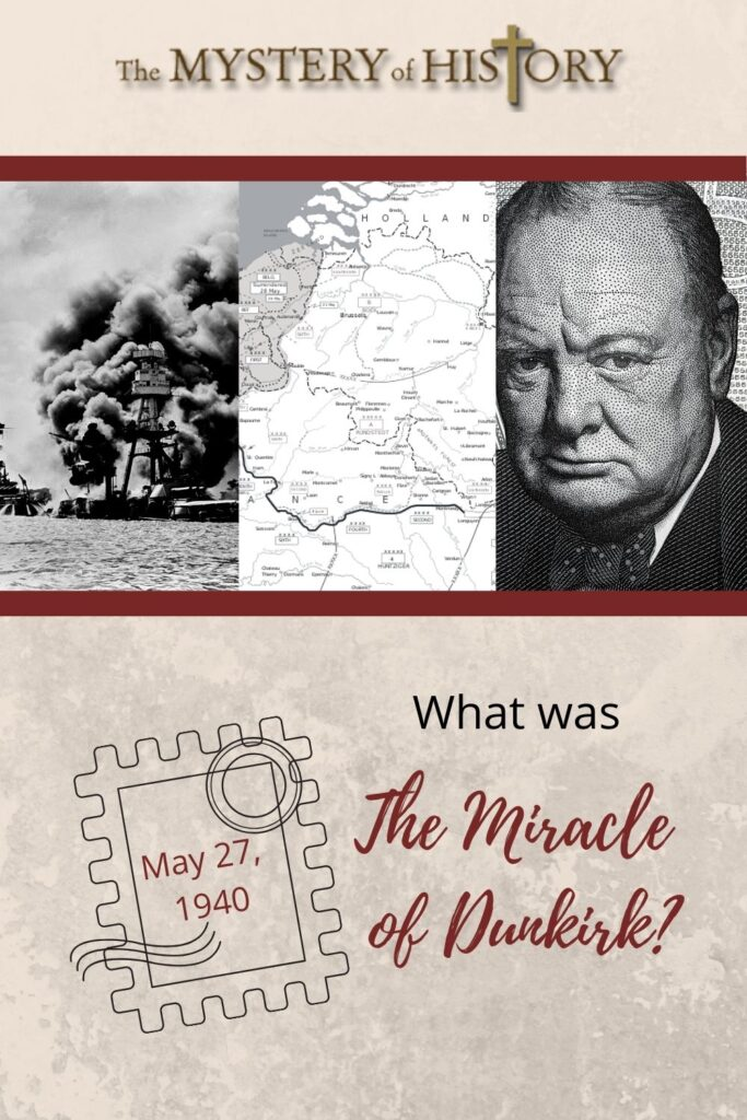 Today I want to give you some history from the blitzkrieg phase of WWII. On May 27th, 1940 the Miracle of Dunkirk happened. What was the Miracle of Dunkirk? You may never have heard of it before but it is a story that you will want to know about, so read on as I tell you about this amazing event.