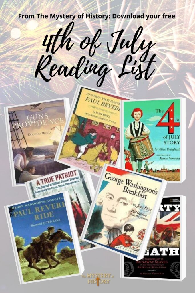 Enjoy this free resource from The Mystery of History: Learn more about July 4th facts and history through fun family reading!