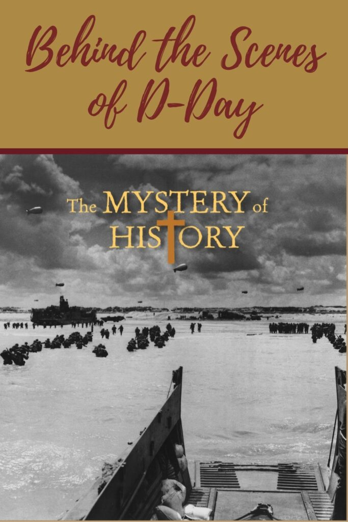Linda Lacour Hobar from The Mystery of History shares about the Battle For Normandy.
