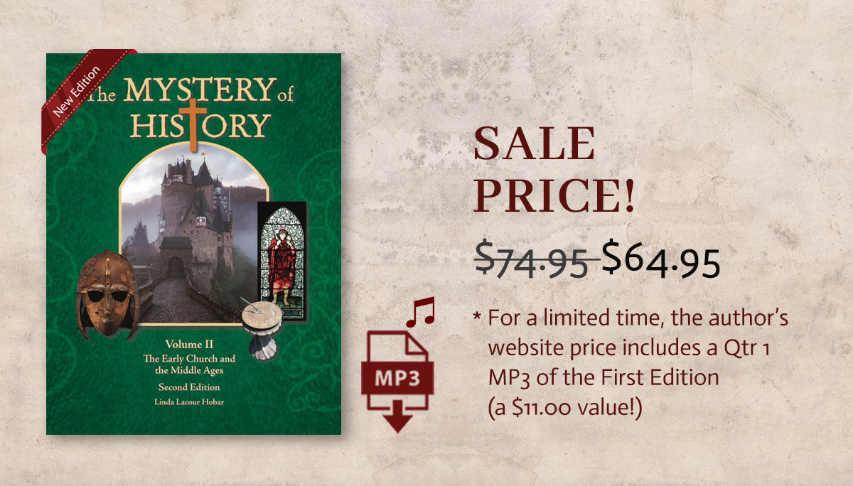 New Edition Available Now: The Mystery of History Volume II Second Edition - Sale Price $64.95
