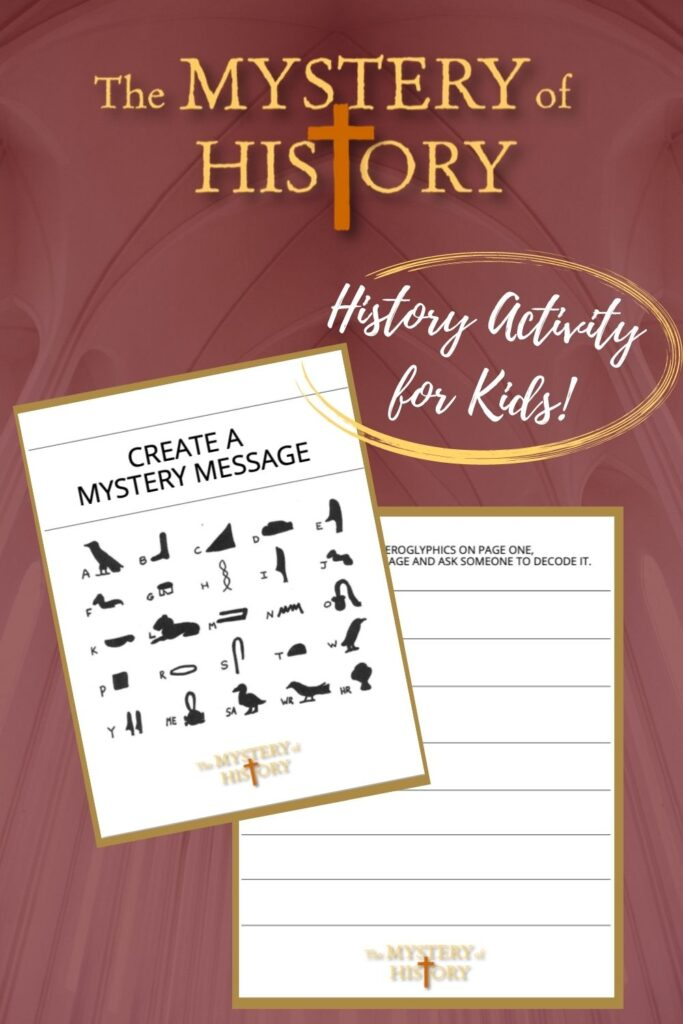 Enjoy a fun printable activity from The Mystery of History. Learn about the discovery of the Rosetta Stone and hieroglyphics