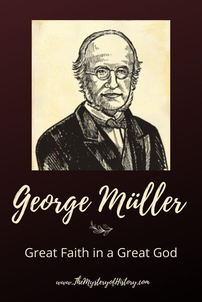 It's a hard time for many of us, and I thought it was appropriate for us to be reminded of a man of great faith who had an even greater God. The faith of George Müller certainly encourages me to rest fully on the Lord and I hope it will for you as well!
